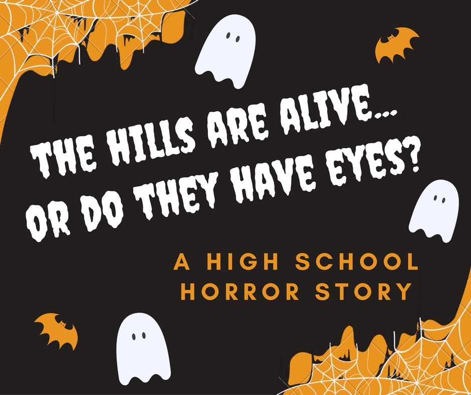 the-hills-are-alive-or-do-they-have-eyes-2